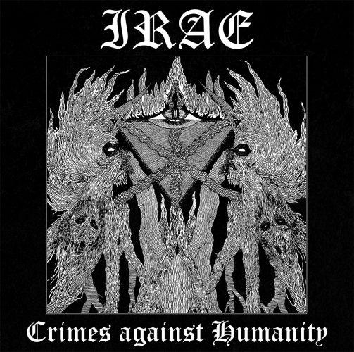 Irae-Crimes-Against-Humanity-e1493241465587